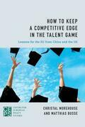 How to Keep a Competitive Edge in the Talent Game