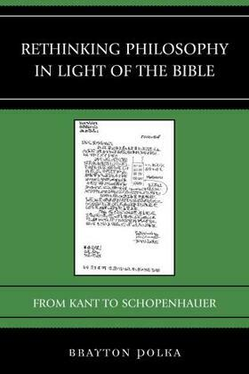 Rethinking Philosophy in Light of the Bible: From Kant to Schopenhauer