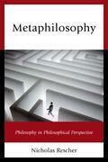 Metaphilosophy: Philosophy in Philosophical Perspective