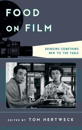 Food on Film: Bringing Something New to the Table