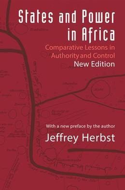 States and Power in Africa: Comparative Lessons in Authority and Control