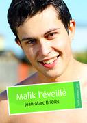 Malik l'éveillé