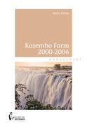 Kasembo Farm 2000-2006