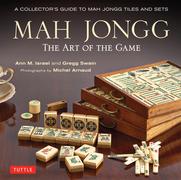 Mah Jongg: The Art of the Game