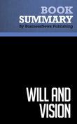Summary : Will and Vision - Gerard Tellis and Peter Golder