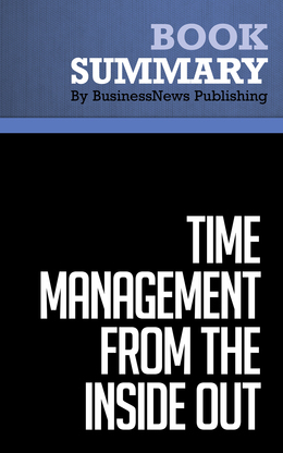 Summary : Time Management from the Inside Out - Julie Morgenstern