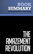 Summary : The Amazement Revolution - Shep Hyken