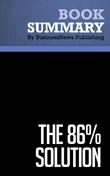 Summary : The 86% Solution - Vijay Mahajan and Kamini Banga