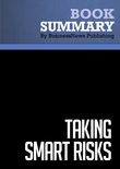 Summary : Taking Smart Risks - Doug Sundheim