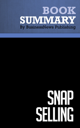 Summary : Snap Selling - Jill Konrath