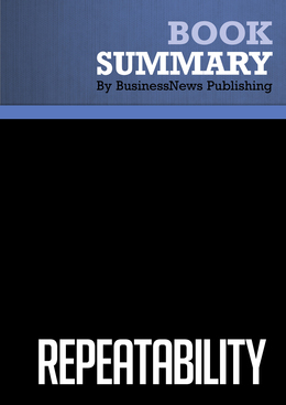 Summary : Repeatability - Chris Zook and James Allen
