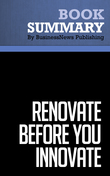 Summary : Renovate Before You Innovate - Sergio Zyman