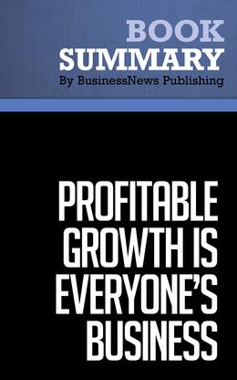Summary : Profitable Growth Is Everyone's Business - Ram Charan
