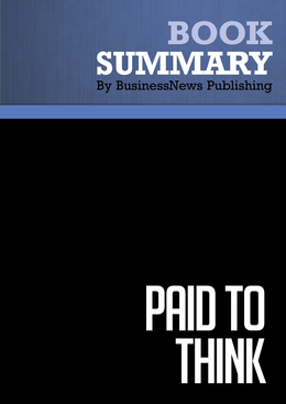 Summary : Paid To Think - David Goldsmith with Lorrie Goldsmith