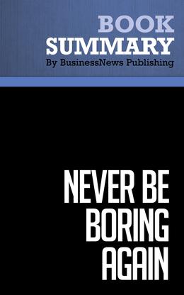 Summary : Never Be Boring Again - Doug Stevenson