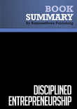 Summary : Disciplined Entrepreneurship - Bill Aulet
