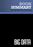 Summary : Big Data - Viktor Mayer-Schonberger and Kenneth Cukier