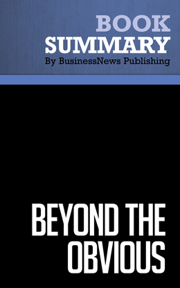 Summary : Beyond The Obvious - Phil Mckinney