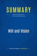 Summary: Will and Vision