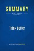 Summary: Think Better