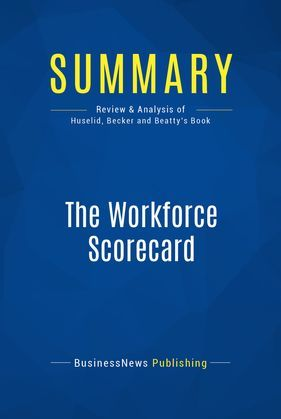 Summary: The Workforce Scorecard