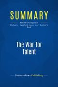Summary: The War for Talent