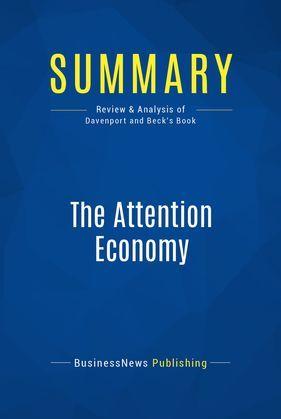 Summary: The Attention Economy