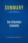 Summary: The Attention Economy