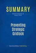 Summary: Preventing Strategic Gridlock