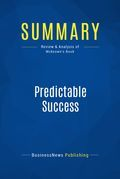 Summary: Predictable Success