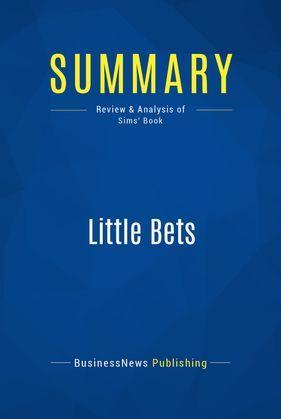 Summary: Little Bets