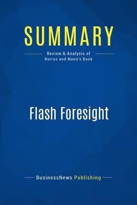 Summary: Flash Foresight