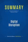 Summary: Digital Disruption