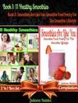 11 Herbal & Fruit Blender Recipes: Healthy Fruit & Green Recipes: Sustained Living Recipes - 2 In 1 Box Set