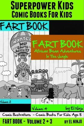 Superpower Kids: Comic Books For Kids- Comic Illustrations - Comic Books For Kids Age 8: Fart Book: Fart Pleasures On the Center Court + Bean Adventur