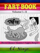 Children Fart Books: Super Hero Books For Boys 5-7: Fart Book Volume 1 + 2 - Superhero Books For Children