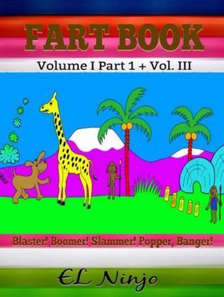 Fart Superhero Books For Kids: Funny Kids Books: 2 In 1 Box Set Fart Book Volume I Part 1 + III