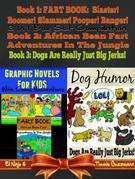 Graphic Novels For Kids With Comic Illustrations - Dog Humor Books: 3 In 1 Box Set Fart Book Compilation Volume 1 + 3 & Dog Jerks Vol. 3