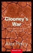 Clooney's War: South Sudan, humanitarian failure and celebrity