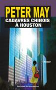 Cadavres chinois à Houston