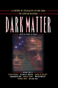Dark Matter: A Century of Speculative Fiction from the African Diaspora