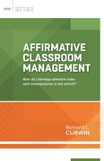 Affirmative Classroom Management