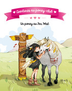 Aventures au poney-club - Un poney au Far West