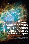 Enjeux contemporains de l'éducation scientifique et technologique