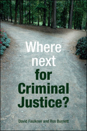 Where next for criminal justice?