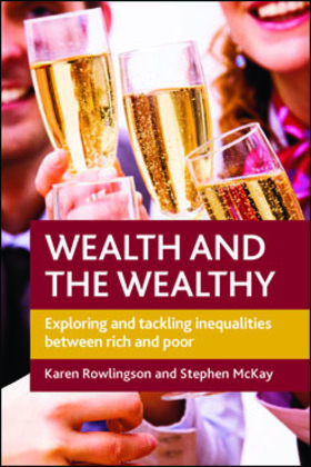 Wealth and the Wealthy
