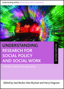 Understanding research for social policy and social work (second edition): Themes, methods and approaches