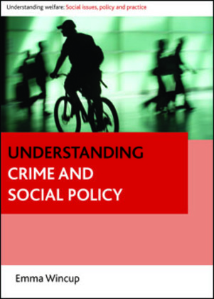 Understanding Crime and Social Policy