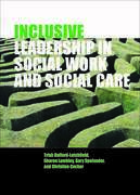Inclusive Leadership in Social Work and Social Care