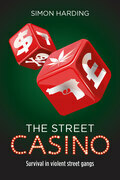 Street Casino: Survival in violent street gangs
